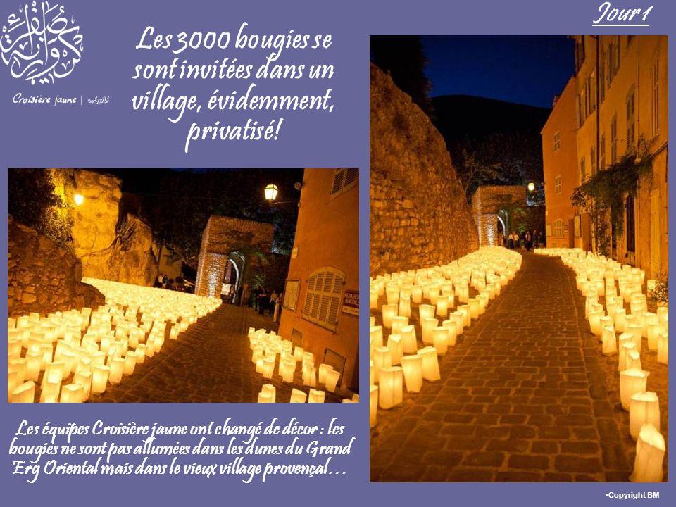Les 3000 bougies se sont invitées dans un village, évidemment, privatisé! Jour 1 Les équipes Croisière jaune ont changé de décor : les bougies ne sont