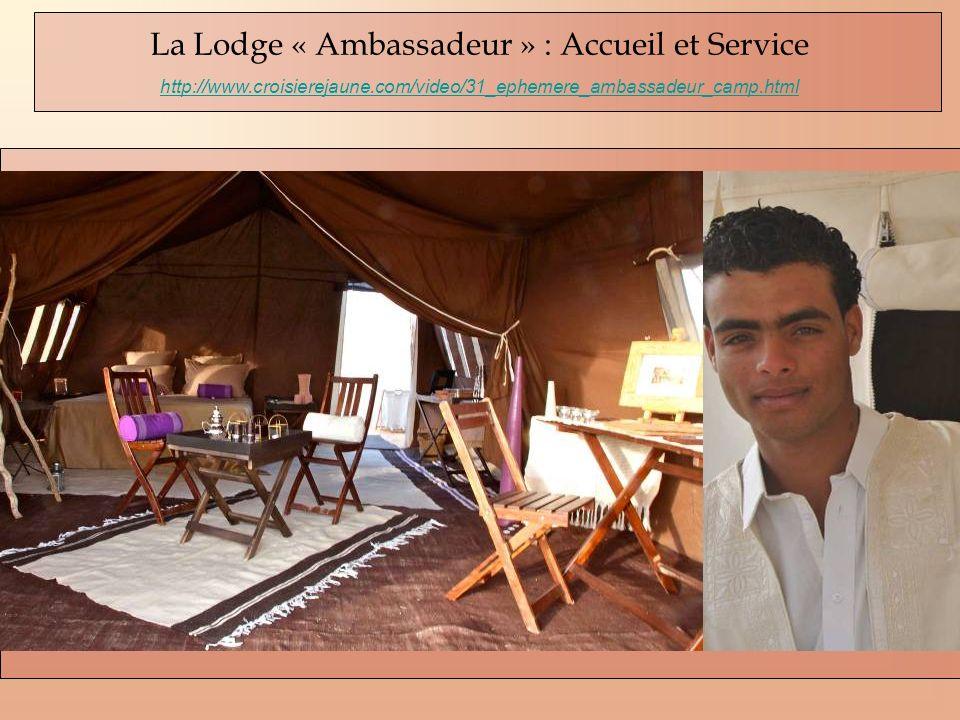 La Lodge « Ambassadeur » : Accueil et Service http://www.croisierejaune.com/video/31_ephemere_ambassadeur_camp.html