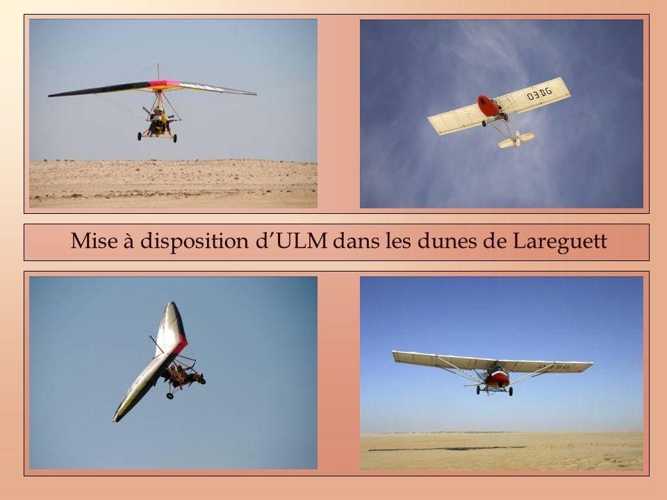 Mise à disposition dULM dans les dunes de Lareguett