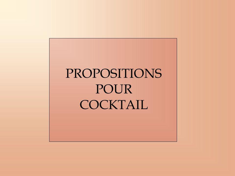 PROPOSITIONS POUR COCKTAIL