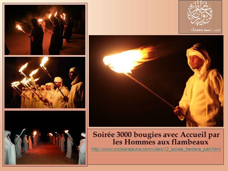 Soirée 3000 bougies avec Accueil par les Hommes aux flambeaux http://www.croisierejaune.com/video/12_soiree_berbere_part.html
