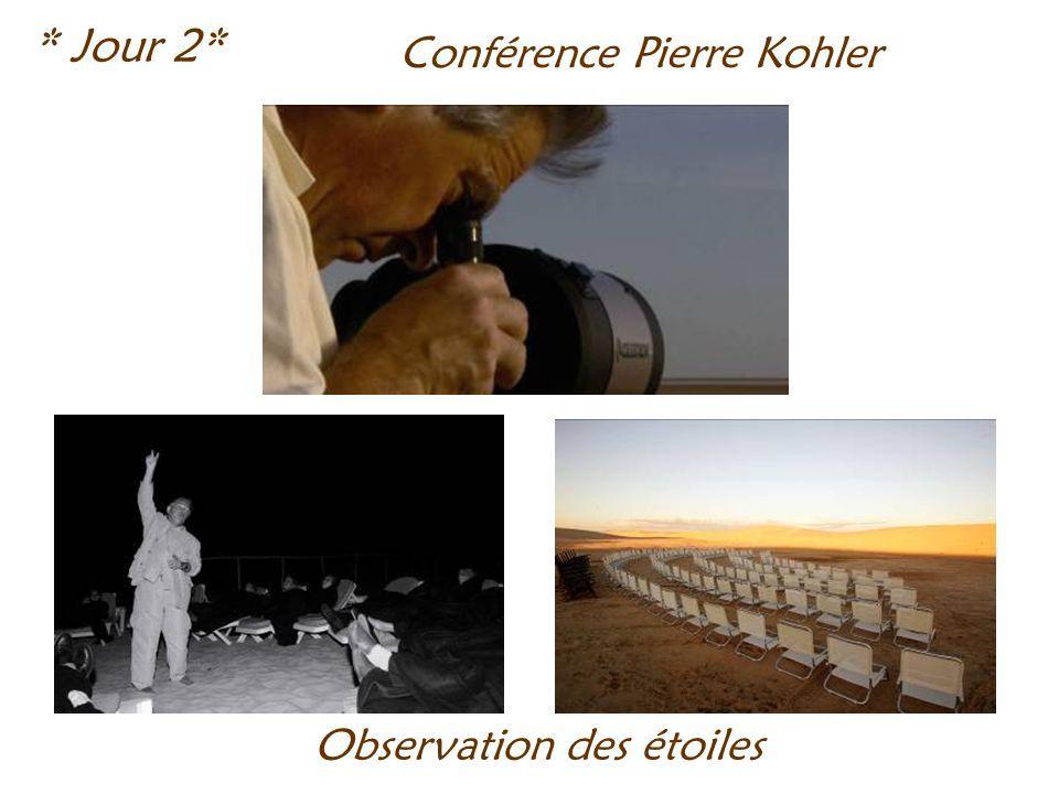 * Jour 2* Conférence Pierre Kohler Observation des étoiles
