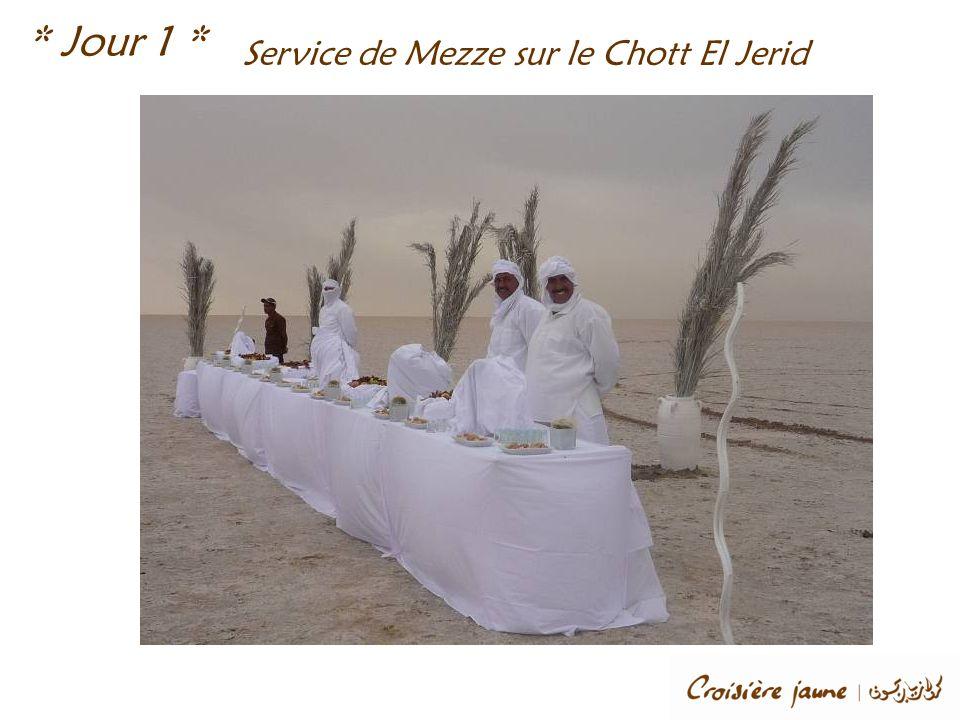Service de Mezze sur le Chott El Jerid * Jour 1 *