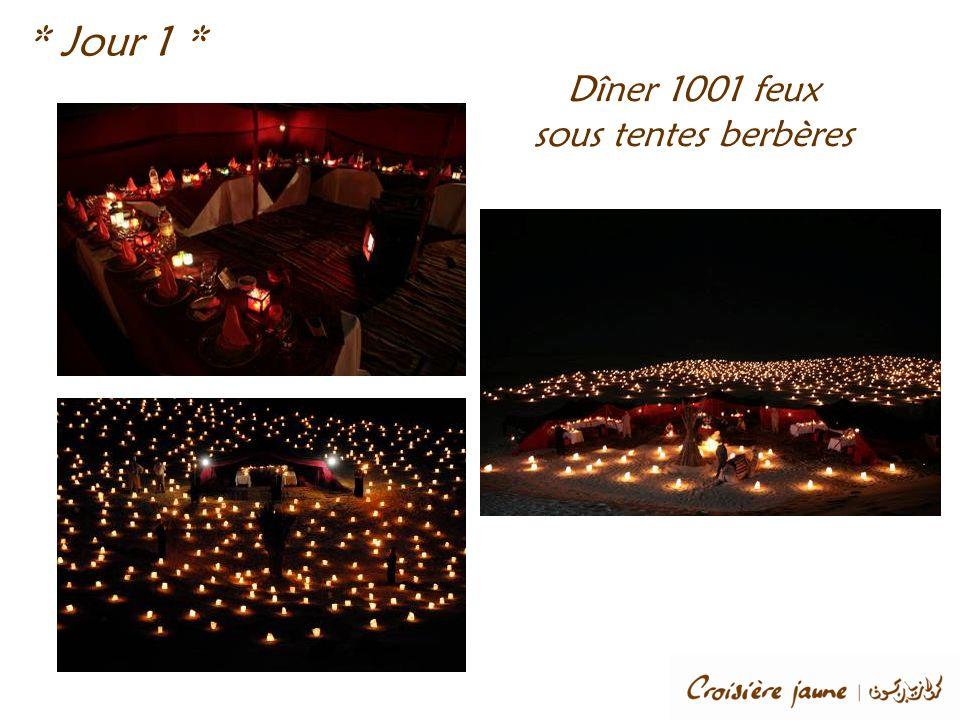 Dîner 1001 feux sous tentes berbères * Jour 1 *