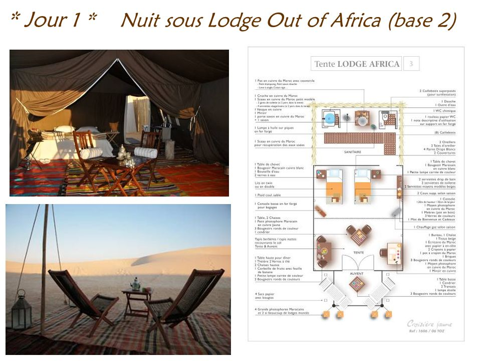 Nuit sous Lodge Out of Africa (base 2) * Jour 1 *
