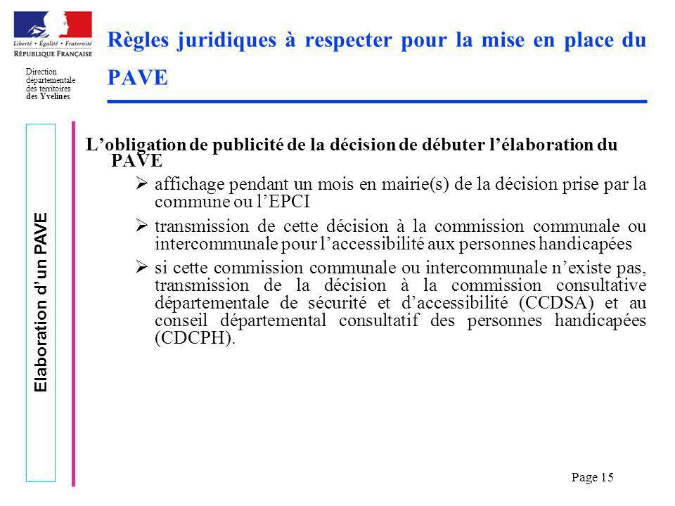 Elaboration dun PAVE Direction départementale des territoires des Yvelines Page 15 Règles juridiques à respecter pour la mise en place du PAVE Lobliga