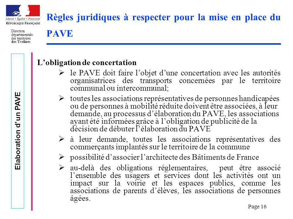 Elaboration dun PAVE Direction départementale des territoires des Yvelines Page 16 Règles juridiques à respecter pour la mise en place du PAVE Lobliga