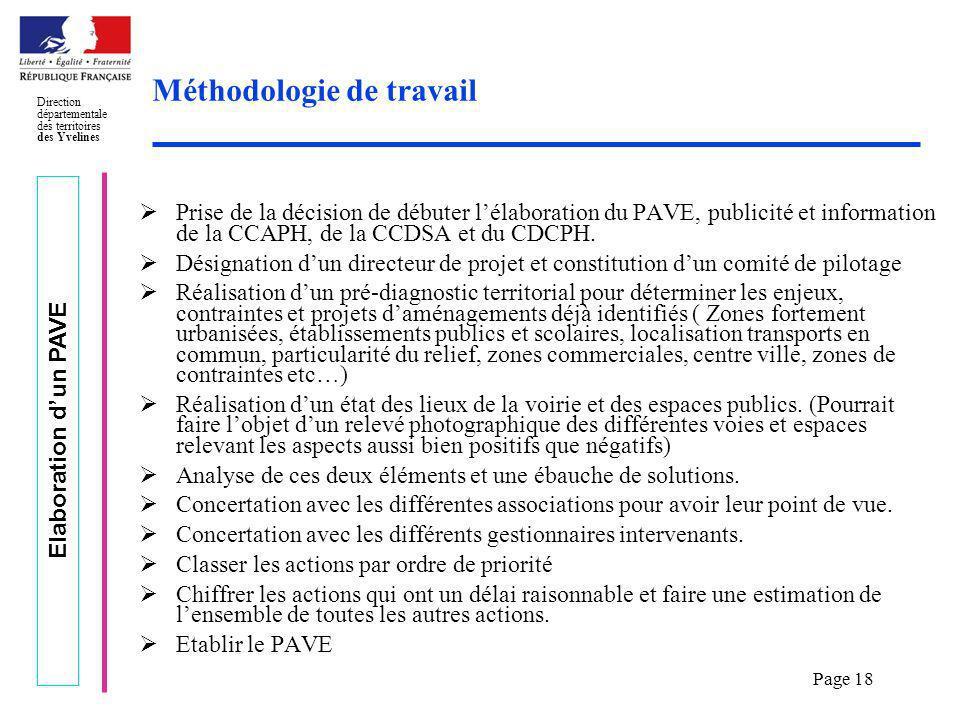 Elaboration dun PAVE Direction départementale des territoires des Yvelines Page 18 Méthodologie de travail Prise de la décision de débuter lélaboratio