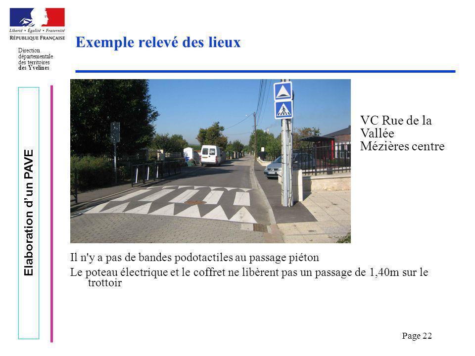 Elaboration dun PAVE Direction départementale des territoires des Yvelines Page 22 Exemple relevé des lieux Il n'y a pas de bandes podotactiles au pas