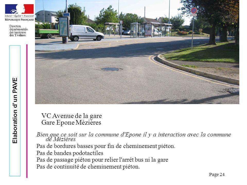 Elaboration dun PAVE Direction départementale des territoires des Yvelines Page 24 Exemple relevé des lieux Bien que ce soit sur la commune d'Epone il