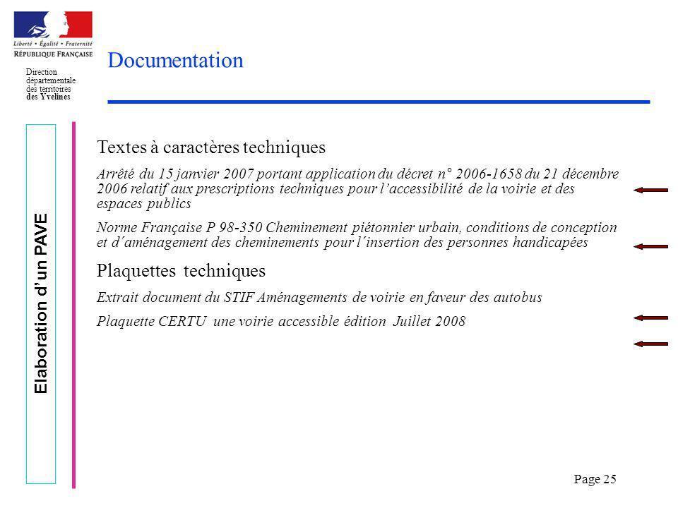 Elaboration dun PAVE Direction départementale des territoires des Yvelines Page 25 Documentation Textes à caractères techniques Arrêté du 15 janvier 2