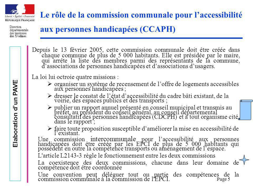 Elaboration dun PAVE Direction départementale des territoires des Yvelines Page 5 Le rôle de la commission communale pour laccessibilité aux personnes