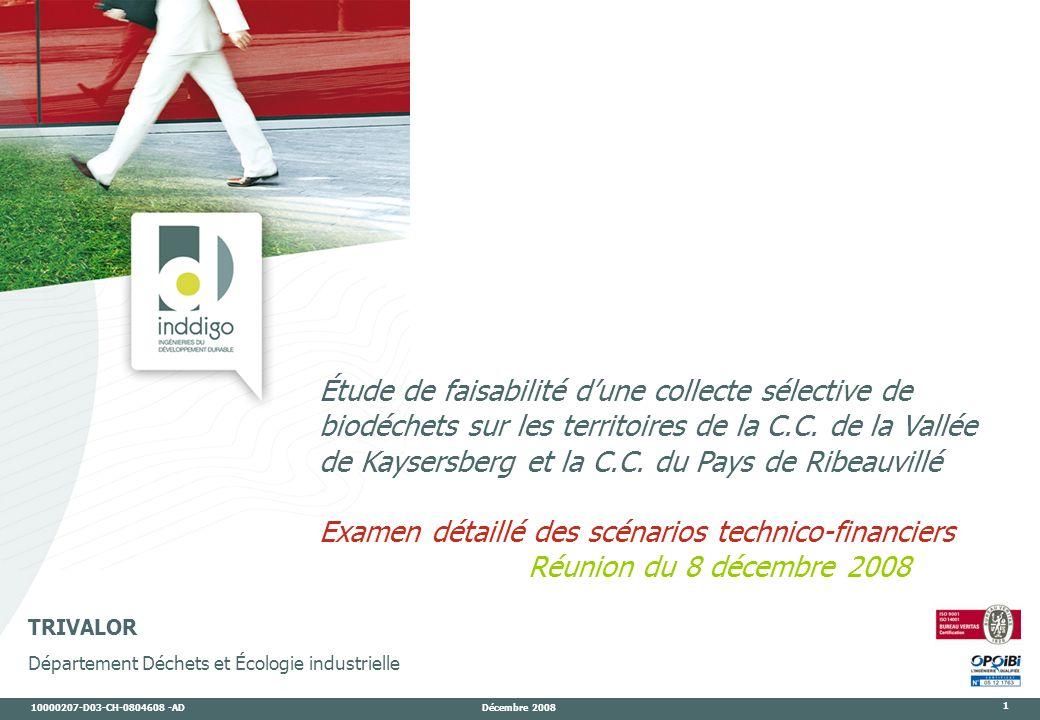 10000207-D03-CH-0804608 -AD Décembre 2008 1 TRIVALOR Département Déchets et Écologie industrielle Étude de faisabilité dune collecte sélective de biodéchets sur les territoires de la C.C.