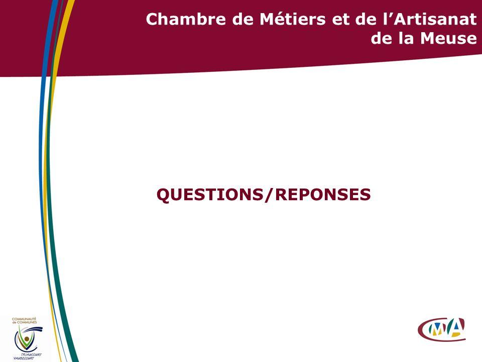 36 QUESTIONS/REPONSES Chambre de Métiers et de lArtisanat de la Meuse