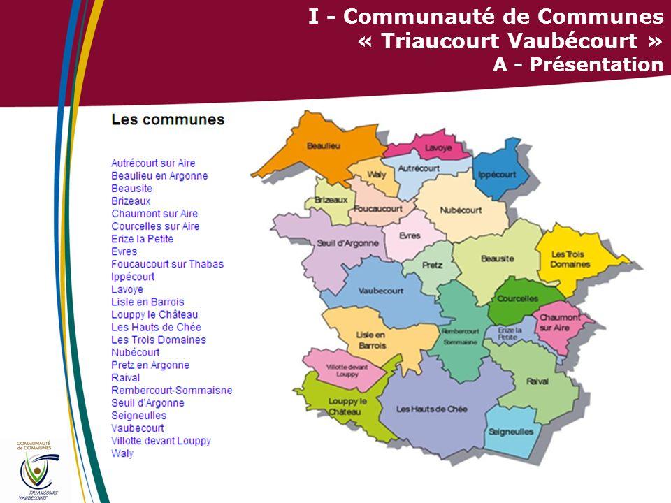 5 I - Communauté de Communes « Triaucourt Vaubécourt » B – Compétences