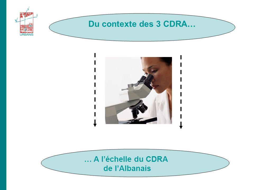 … A léchelle du CDRA de lAlbanais Du contexte des 3 CDRA…