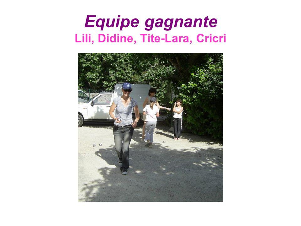 Equipe gagnante Lili, Didine, Tite-Lara, Cricri