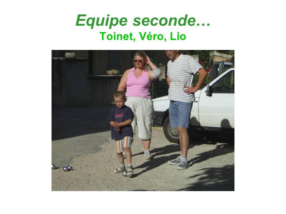 Equipe seconde… Toinet, Véro, Lio