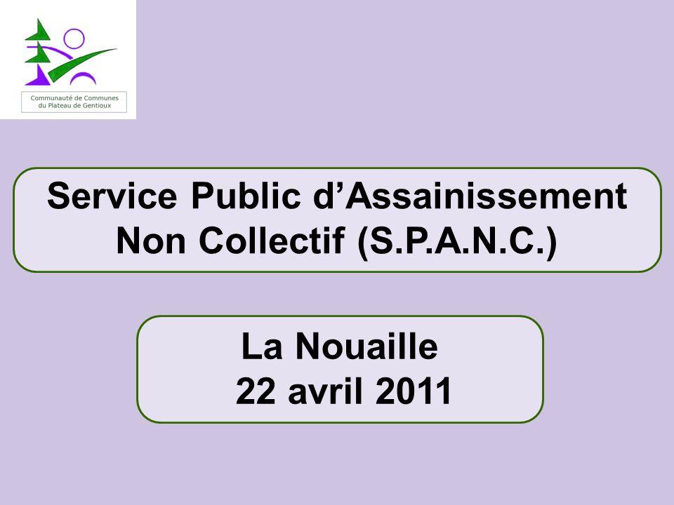 Service Public dAssainissement Non Collectif (S.P.A.N.C.) La Nouaille 22 avril 2011