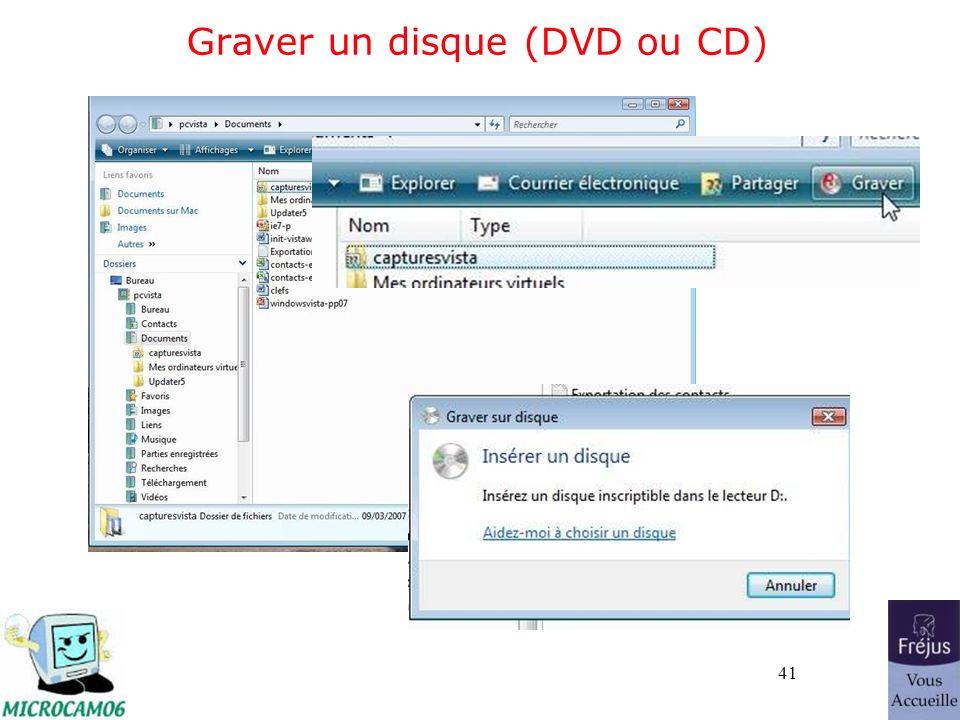 41 Graver un disque (DVD ou CD)