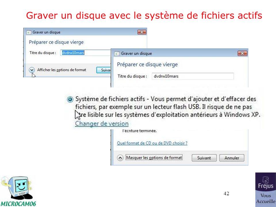 42 Graver un disque avec le système de fichiers actifs