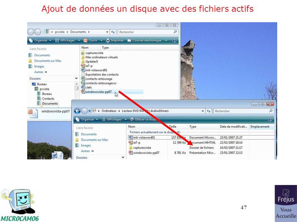 47 Ajout de données un disque avec des fichiers actifs