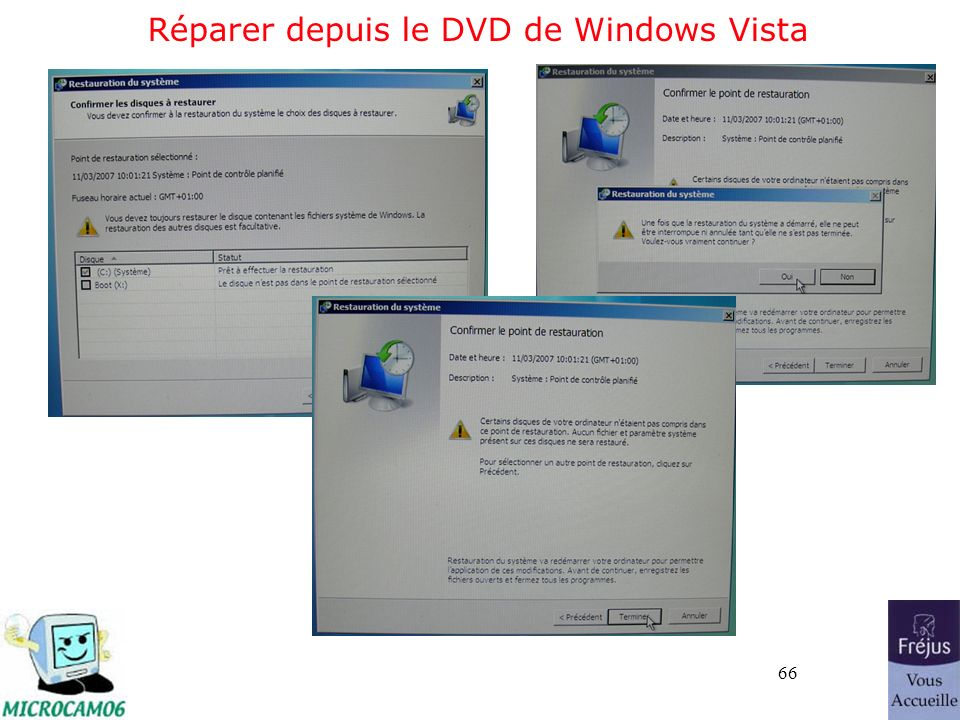 66 Réparer depuis le DVD de Windows Vista
