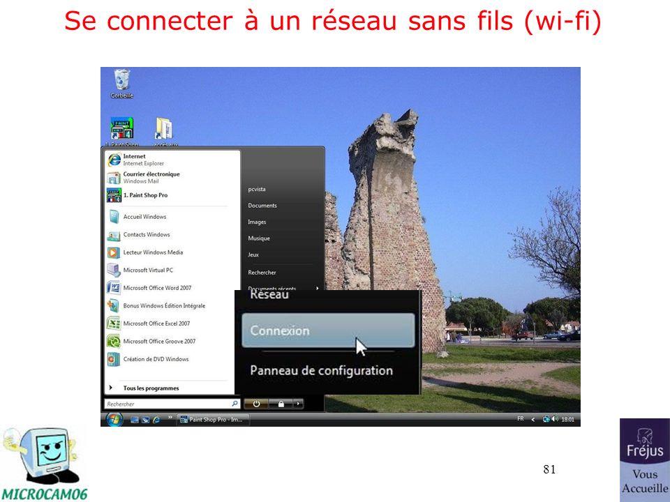 81 Se connecter à un réseau sans fils (wi-fi)