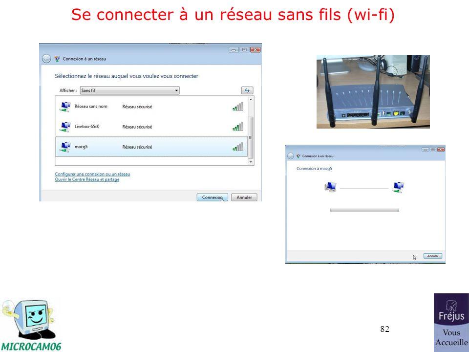 82 Se connecter à un réseau sans fils (wi-fi)