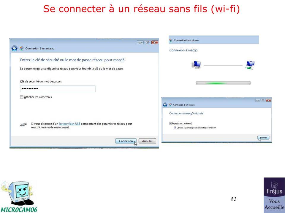 83 Se connecter à un réseau sans fils (wi-fi)