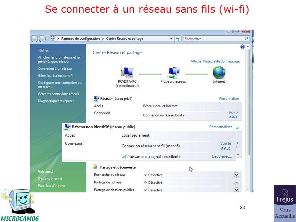 84 Se connecter à un réseau sans fils (wi-fi)