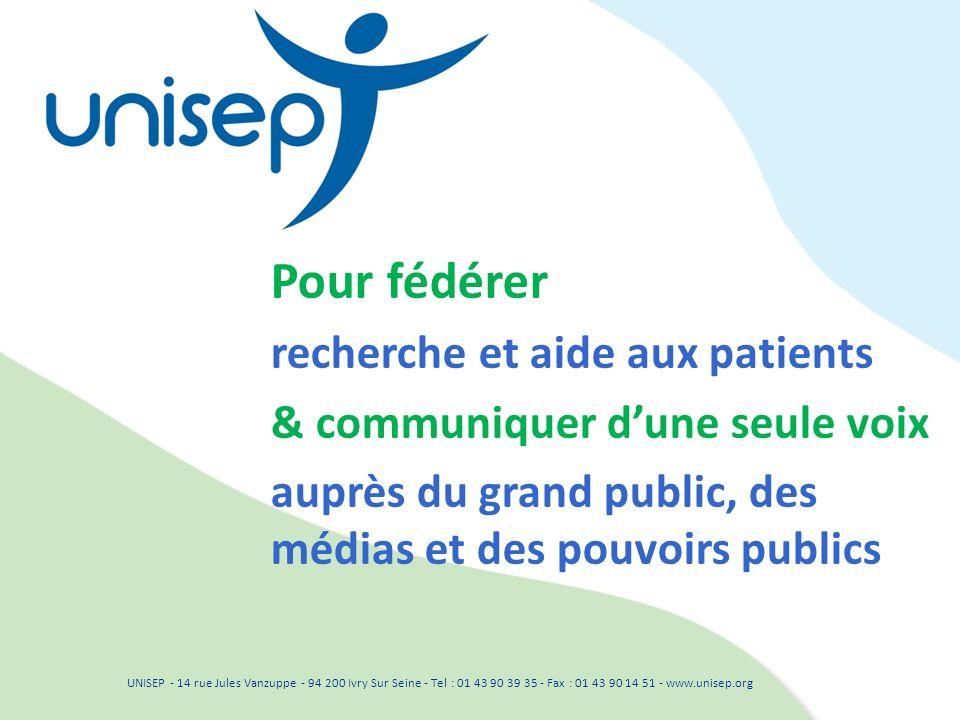 UNISEP - 14 rue Jules Vanzuppe - 94 200 Ivry Sur Seine - Tel : 01 43 90 39 35 - Fax : 01 43 90 14 51 - www.unisep.org Pour fédérer recherche et aide a