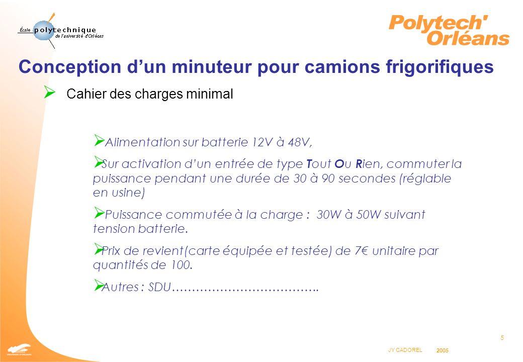 6 JY CADOREL 2005 Conception dun minuteur pour camions frigorifiques Quelles solutions pour réaliser la fonction de temporisation .