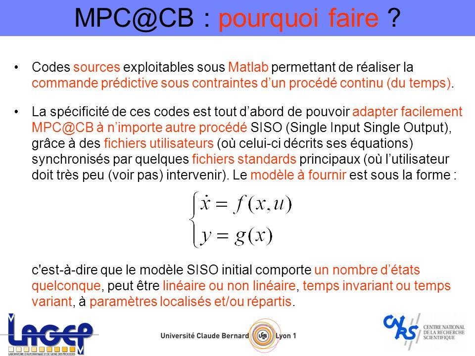 MPC@CB : pourquoi faire ? Codes sources exploitables sous Matlab permettant de réaliser la commande prédictive sous contraintes dun procédé continu (d