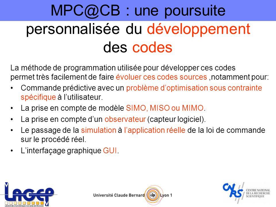MPC@CB : une poursuite personnalisée du développement des codes La méthode de programmation utilisée pour développer ces codes permet très facilement