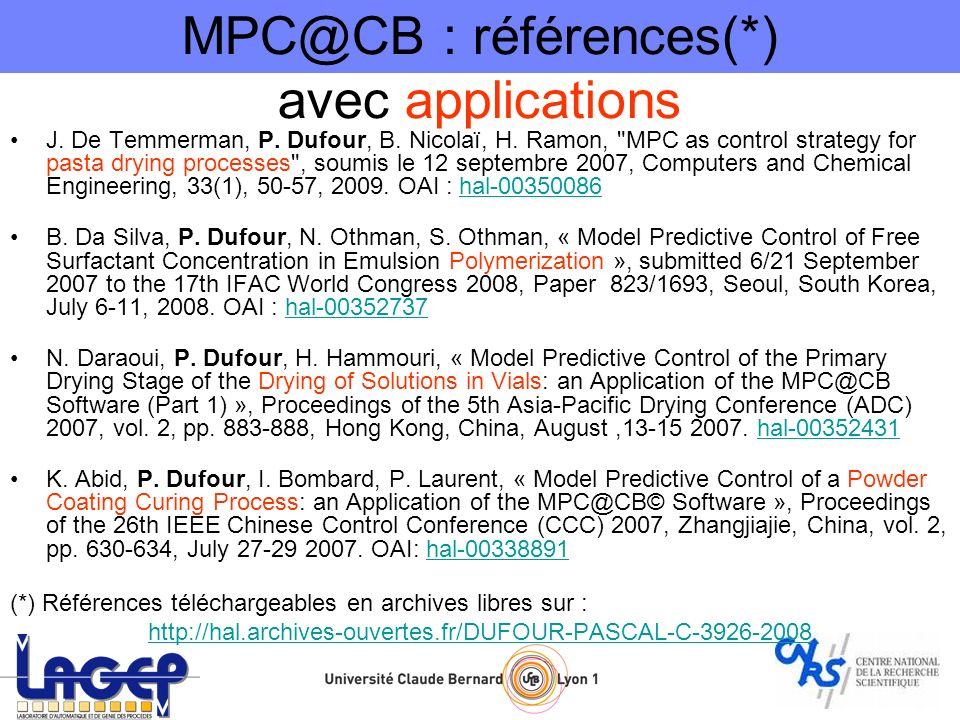 PID (régulation) MPC@CB (optimisation vitesse + contrainte) Contrainte sur la sortie, ajout dune erreur sur les paramètres MPC@CB : application 1 : cuisson de poudre de peinture (Abid et al., 2007)Abid et al., 2007