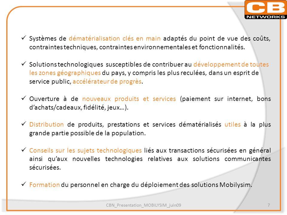EXEMPLES DARCHITECTURES POUR CONSTRUIRE LA SOLUTION ENSEMBLE CBN_Presentation_MOBILYSIM_juin098