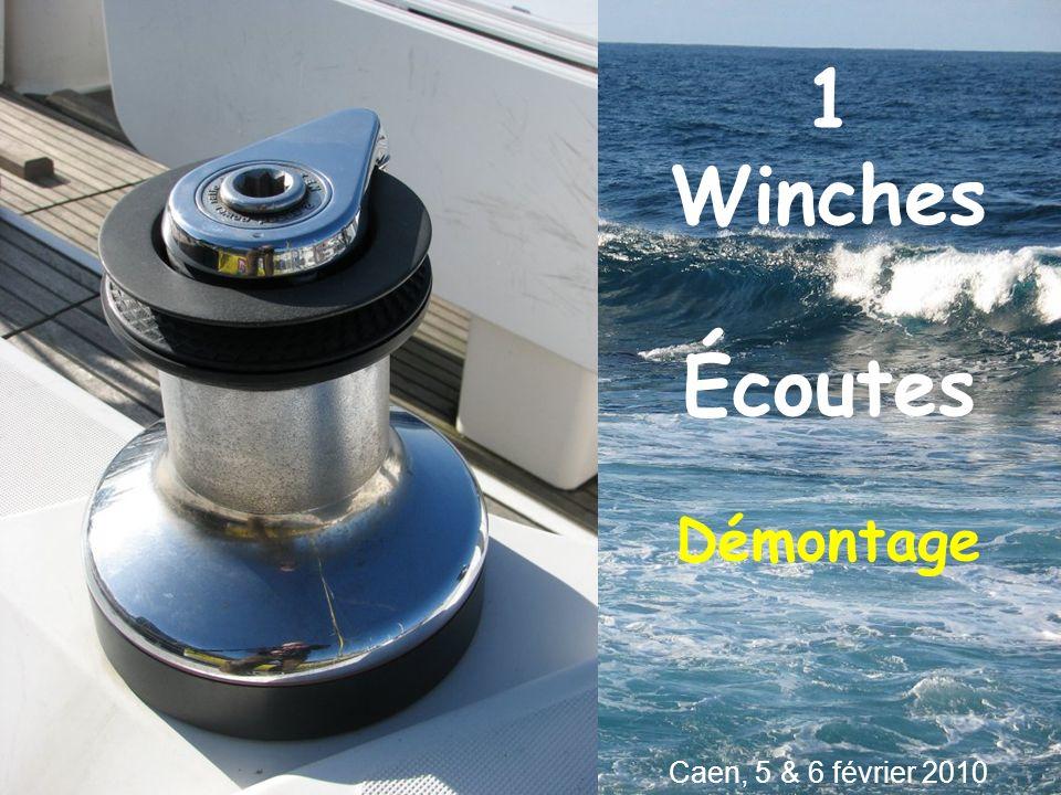 1 Winches Écoutes Démontage Caen, 5 & 6 février 2010