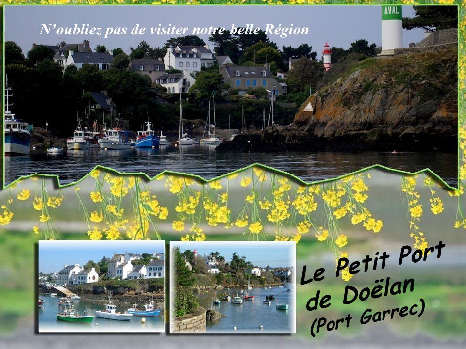 Le Petit Port de Doëlan (Port Garrec) Noubliez pas de visiter notre belle Région