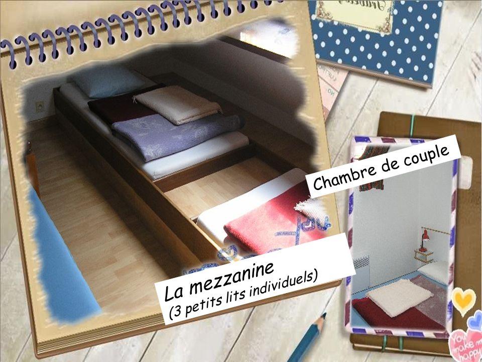 La mezzanine (3 petits lits individuels) Chambre de couple