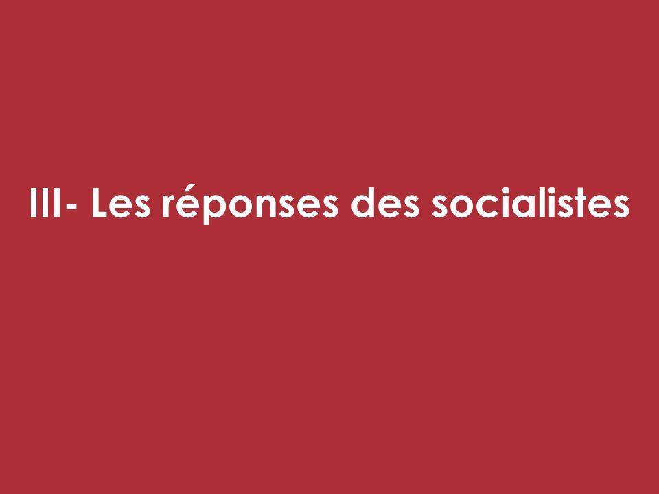 III- Les réponses des socialistes