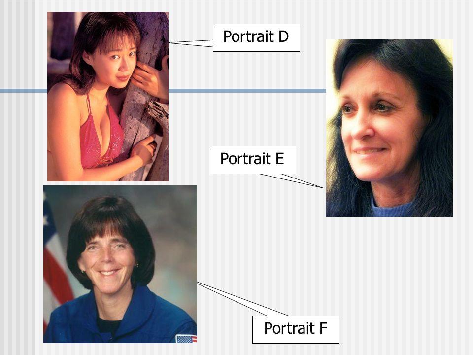 Portrait D Portrait E Portrait F
