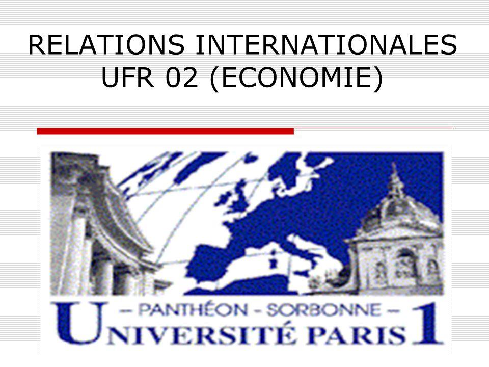 RELATIONS INTERNATIONALES UFR 02 (ECONOMIE)