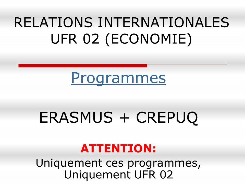 Programmes CREPUQ: candidature 4.Préparer dossier (suite) lettre de motivation rédigée dans la langue de létablissement daccueil (une pour chaque établissement choisi), présentant les objectifs de formation poursuivis dans le cadre du programme CREPUQ (signée!).