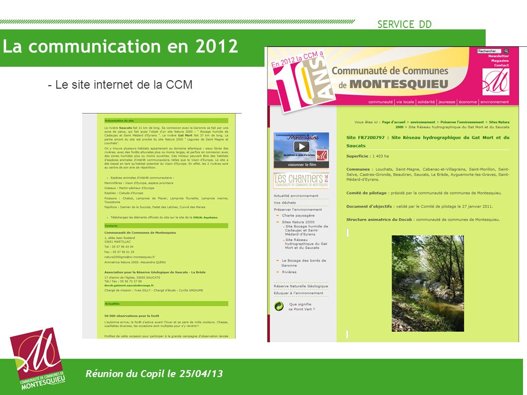 SERVICE DD La communication en 2012 Réunion du Copil le 25/04/13 - Le site internet de la CCM