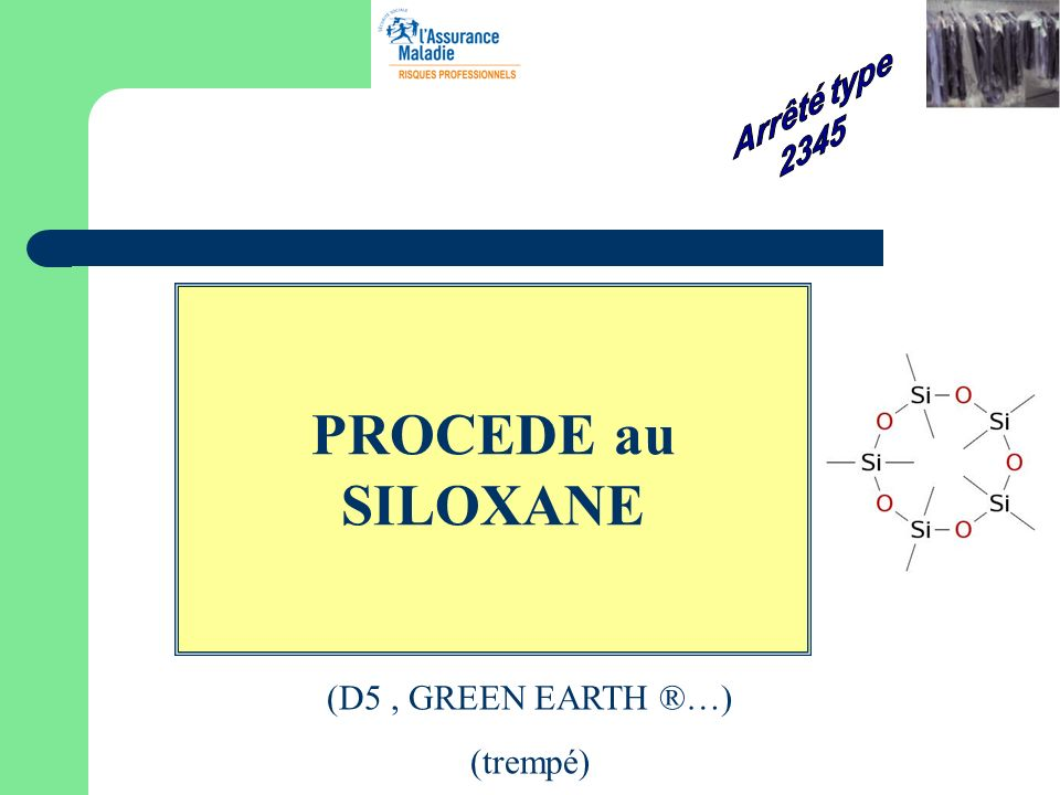 PROCEDE au SILOXANE (D5, GREEN EARTH ®…) (trempé)