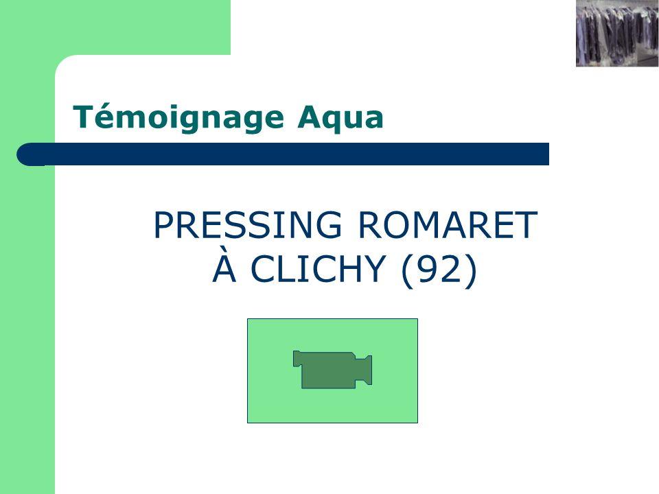Pressing xxx à yyy PRESSING ROMARET À CLICHY (92) Témoignage Aqua