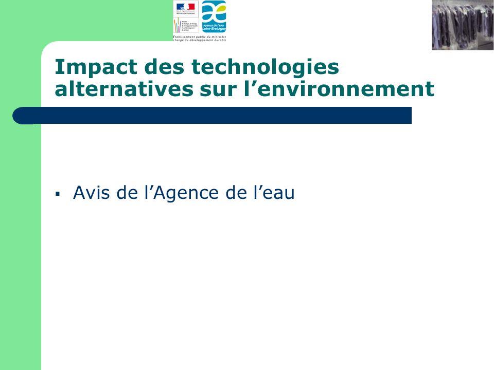 Impact des technologies alternatives sur lenvironnement Avis de lAgence de leau