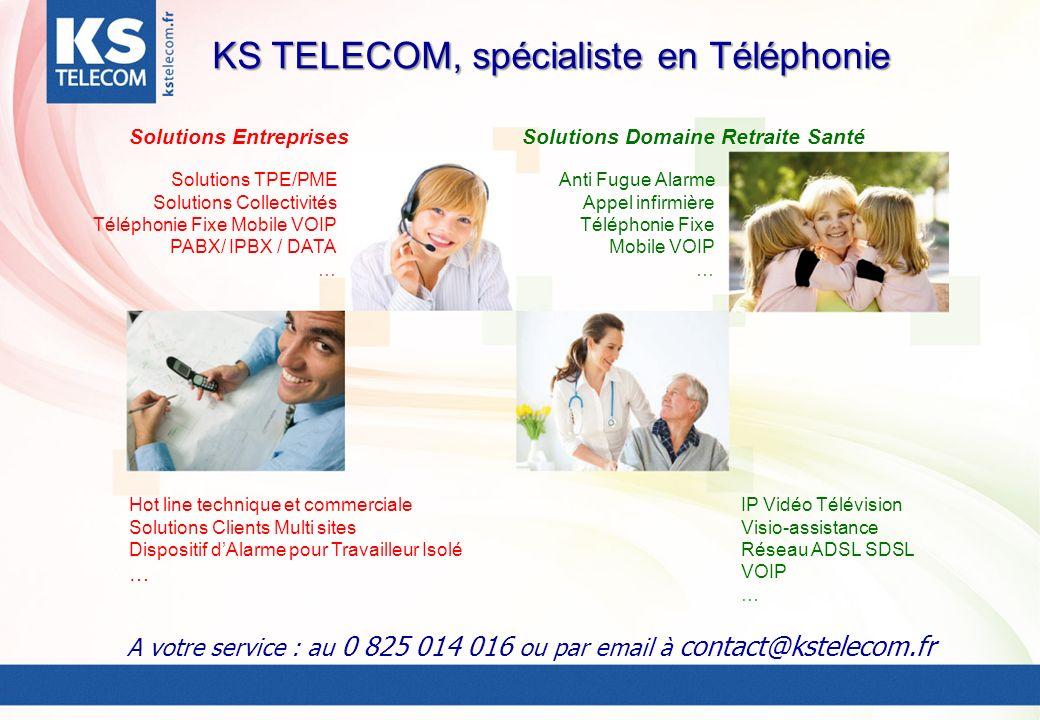 KS TELECOM, spécialiste en Téléphonie Solutions TPE/PME Solutions Collectivités Téléphonie Fixe Mobile VOIP PABX/ IPBX / DATA … Hot line technique et