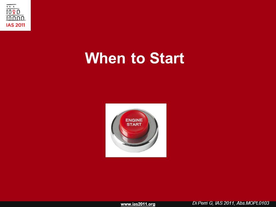 www.ias2011.org When to Start Di Perri G, IAS 2011, Abs.MOPL0103